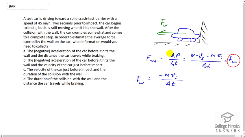 OpenStax College Physics Solution, Chapter 8, Problem 9 (Test Prep for AP®  Courses)