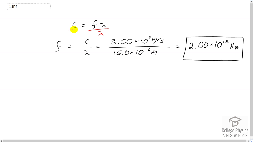 OpenStax College Physics Solution, Chapter 24, Problem 11 (Problems &  Exercises)